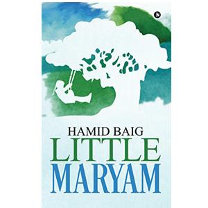 Baig, Hamid - Little Maryam