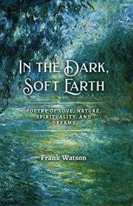 Watson, Frank - In The Dark, Soft Earth